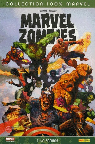 Marvel Zombies édition TPB Softcover - 100% Marvel