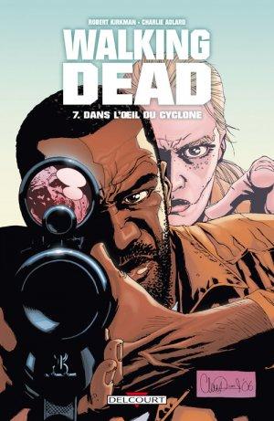 Walking Dead 7 - Dans l'oeil du cyclone