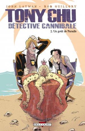 Tony Chu, détective cannibale T.2