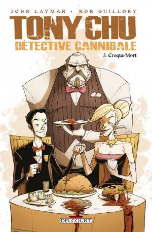 Tony Chu, détective cannibale # 3