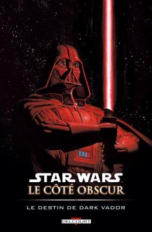 Star Wars - Le Côté obscur 5 - Le destin de Dark Vador