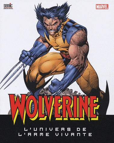 Wolverine édition TPB Hardcover - Deluxe