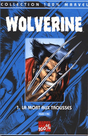 Wolverine édition TPB Softcover - 100% Marvel