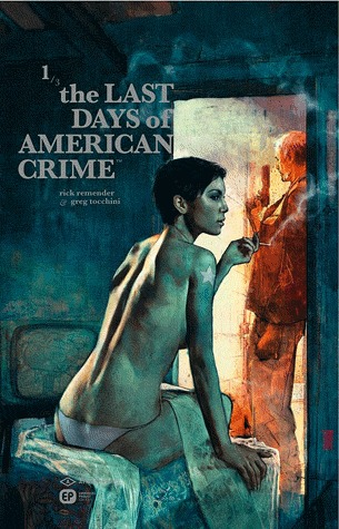 The Last Days of American Crime édition TPB Hardcover (cartonnée)