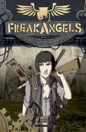 Freak Angels T.3