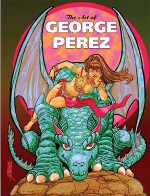The Art of George Pérez édition Deluxe