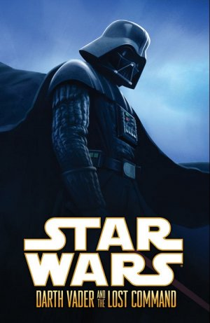 Star Wars - Darth Vader and The Lost Command édition Intégrale