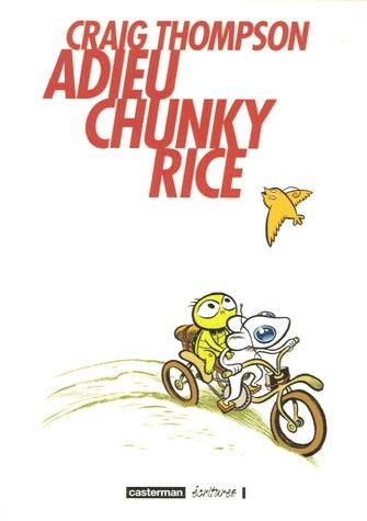 Adieu Chunky Rice édition Simple