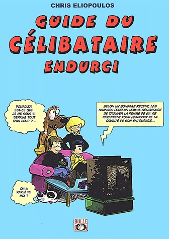 Guide du célibataire endurci édition Simple