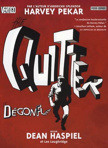 The Quitter 1 - The Quitter : Le dégonflé