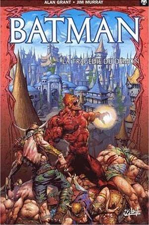 Batman - La tragédie du Démon 1 - Batman : La tragédie du démon