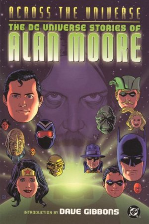 Across The Universe 1 - The DC Universe Stories of Alan Moore