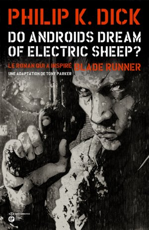 Do androids dream of electric sheep ? édition simple