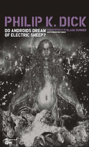 Do androids dream of electric sheep ? édition coffret