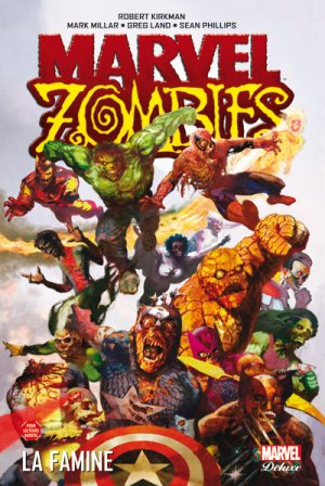 Marvel Zombies édition TPB Hardcover - Marvel Deluxe