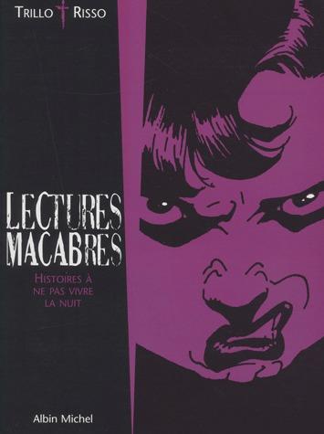 Lectures macabres 1 - Lectures macabres - Histoires à ne pas vivre la nuit