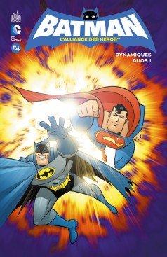 Batman - L'alliance des héros 4 - Dynamiques duos !