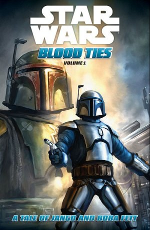 Star Wars - Blood Ties édition Intégrale