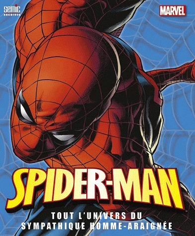 Spider-Man, Tout l'Univers du Sympathique Homme-Araignée édition Simple