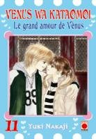 Venus Wa Kataomoi - Le grand Amour de Venus T.11