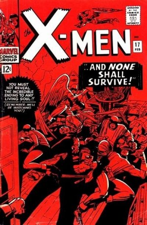Uncanny X-Men 17 - ... And None Shall Survive!