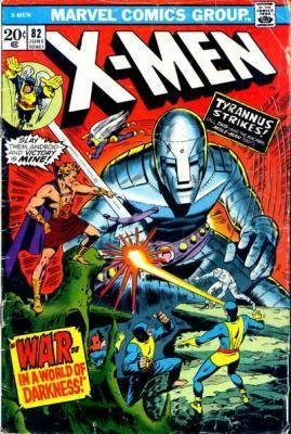 Uncanny X-Men 82 - War - - In A World of Darkness!