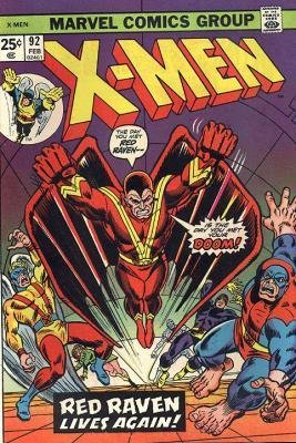 Uncanny X-Men 92 - Red Raven, Red Raven...!