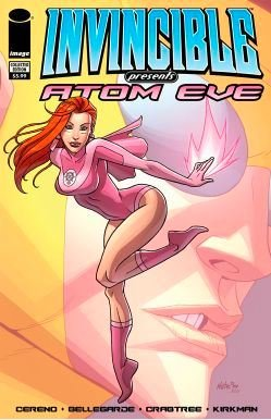 Invincible present - Atom Eve 1 - Invincible Presents : Atom Eve