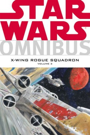 Star Wars - X-Wing Rogue Squadron édition Intégrale