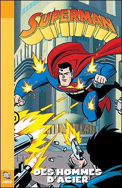 Superman - Des Hommes d'Acier 1 - Des hommes d'acier