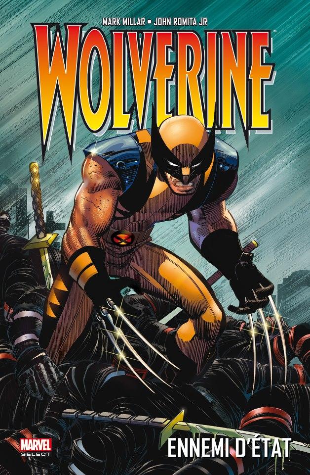 Wolverine - Ennemi d'État 1 - Ennemi d'état