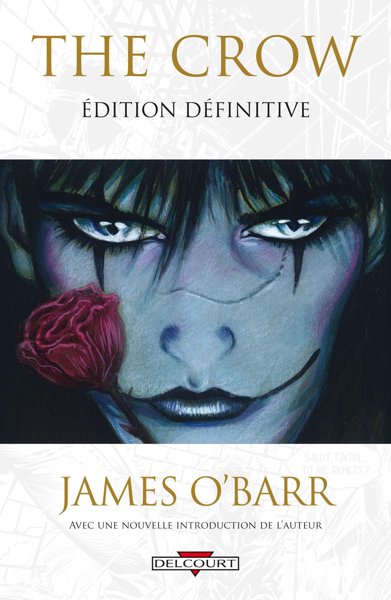 The Crow (O'Barr) 1 - The crow - Edition définitive