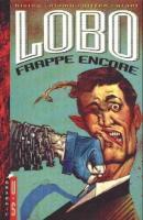 Lobo 3 - Lobo frappe encore