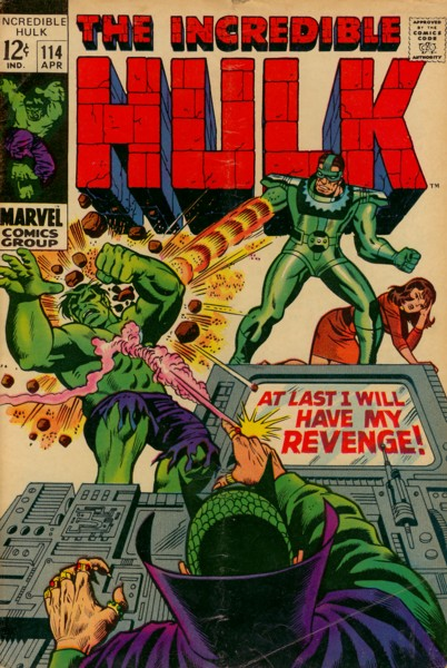 The Incredible Hulk 114 - At Last I Will Have My Revenge!