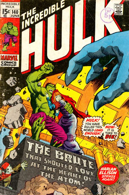 The Incredible Hulk 140 - The Brute... ...That Shouted Love...
