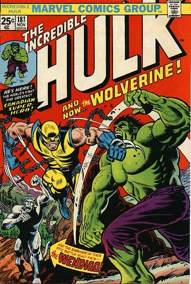 The Incredible Hulk 181 - And Now... The Wolverine!