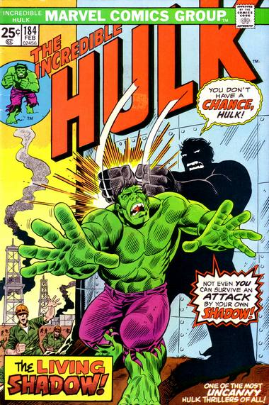 The Incredible Hulk 184 - Shadow on the Land!