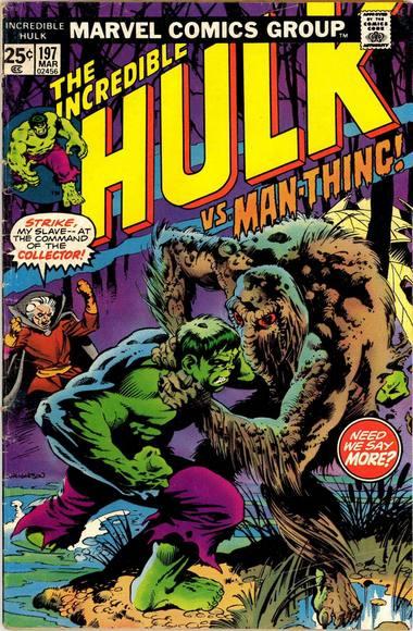 The Incredible Hulk 197 - ...And Man-Thing Makes Three!