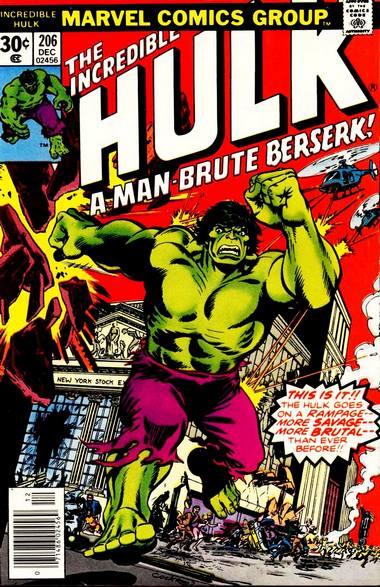 The Incredible Hulk 206 - A Man-Brute Berserk!