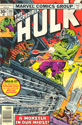 The Incredible Hulk 208 - A Monster In Our Midst!