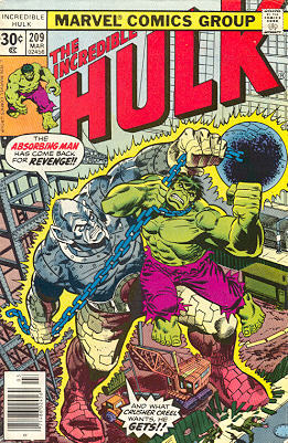 The Incredible Hulk 209 - The Absorbing Man Is Out For Blood!!