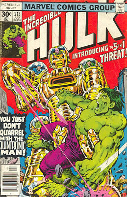 The Incredible Hulk 213 - You Just Don't Quarrel With The Quintronic Man!