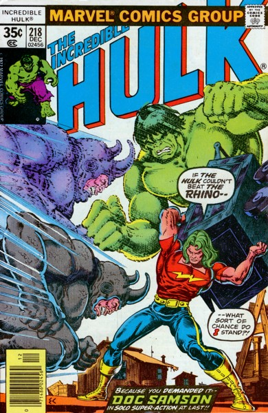 The Incredible Hulk 218 - The Rhino Doesn't Stop Here Anymore