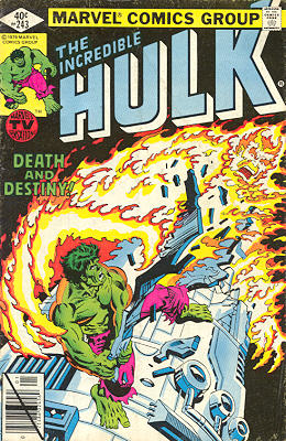 The Incredible Hulk 243 - Death -- And Destiny!