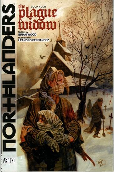 Northlanders 4 - Northlanders Vol. 4: The Plague Widow