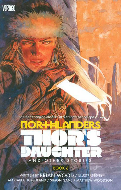 Northlanders 6 - Northlanders 6: Thor's Daughter and Other Stories