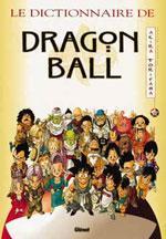 Le Dictionnaire de Dragon Ball 1