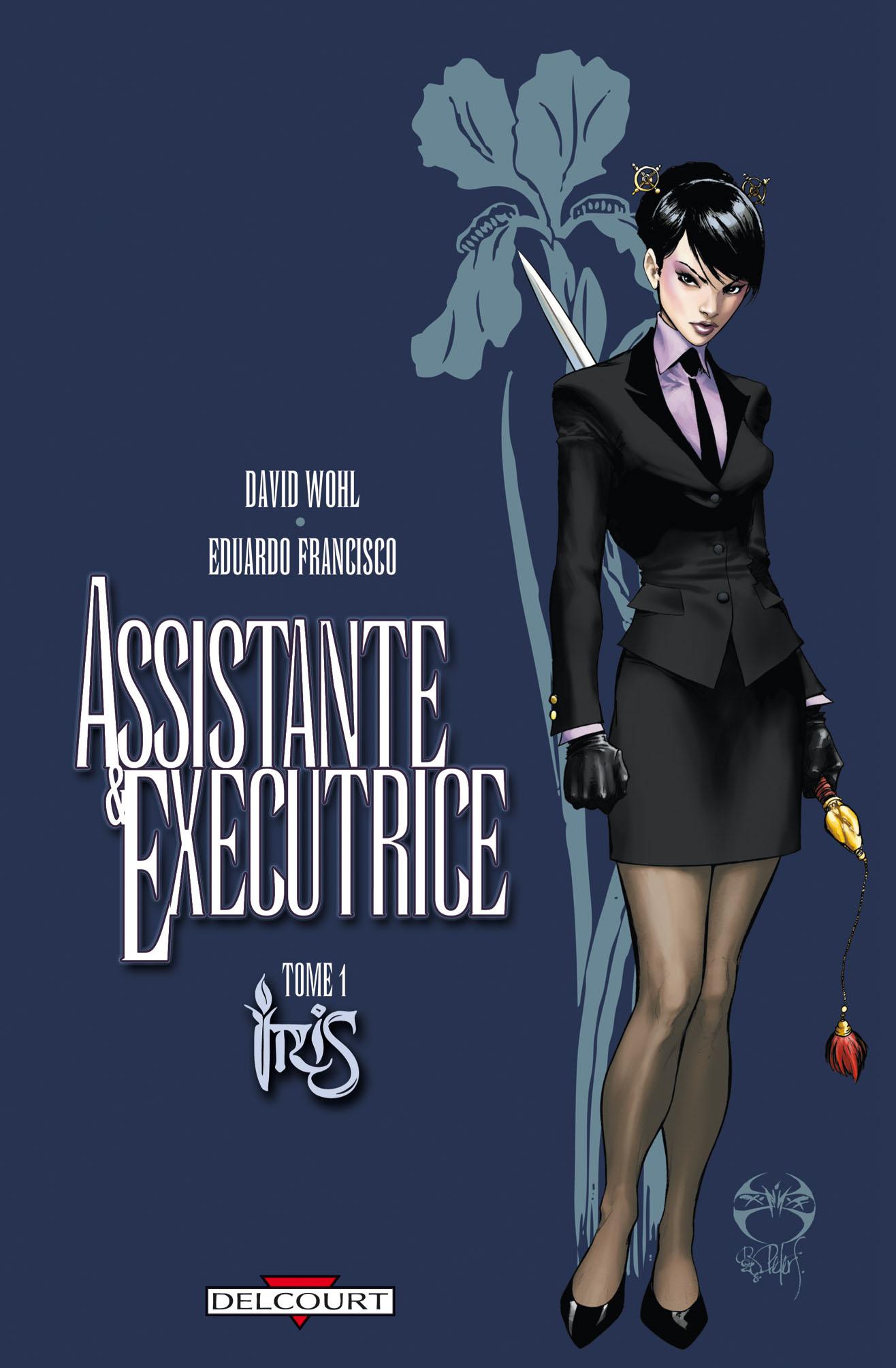Assistante et Exécutrice - Iris 1 - Assistante Et Exécutrice - Iris