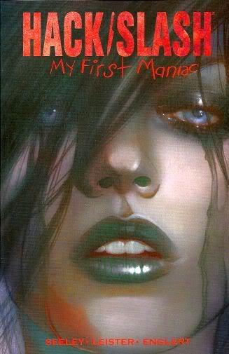 Hack / Slash - My first maniac 1 - Hack / Slash - My first maniac