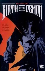 Batman - Birth of the Demon 1 - Batman - Birth of the Demon